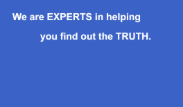 Experts At Finding The Truth